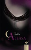 Aleasa (seria Casa noptii 3) de P. C. Cast , Kristin Cast  -Carti bune de citit