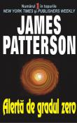 Alerta de gradul zero de James Patterson  -Carti bune de citit