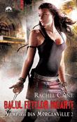 Balul fetelor moarte ( seria Vampirii din Morganville 2 ) de Rachel Caine  -Carti bune de citit