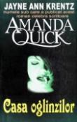 Casa Oglinzilor de Jayne Ann Krentz (Amanda Quick)  -Carti bune de citit
