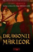 Dragonii Marilor (seria Saga Arcului Lung 2) de Judson Roberts  -Carti bune de citit