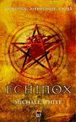 Echinox de Michael White  -Carti bune de citit