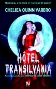 Hotel Transilvania (Contele de Saint-Germain 1) de Chelsea Quinn Yarbro  -Carti bune de citit