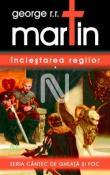 Inclestarea Regilor  - seria Cantec de Gheata si Foc 2 de George R. R. Martin  -Carti bune de citit