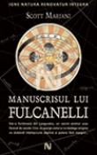 Manuscrisul lui Fulcanelli de Scott Mariani  - recenzie