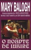 O noapte de iubire de Mary Balogh  -Carti bune de citit
