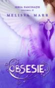 Obsesie de Melissa Marr  - recenzie