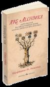 Ars Alchimica de Theophrastus Ph. Paracelsus  -Carti bune de citit