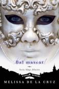 Bal Mascat de Melissa de la Cruz  -Carti bune de citit