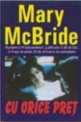 Cu orice pret de Mary McBride  -Carti bune de citit