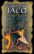 Fugarul ( Razbunarea Zeilor 1 ) de Christian Jacq  -Carti bune de citit