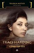 Gena lui Isis (seria Trilogia Mistica 1) de Traci Harding  -Carti bune de citit