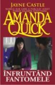 Infruntand fantomele (seria Vanatoarea de fantome 3) de Jayne Castle (Amanda Quick)  -Carti bune de citit
