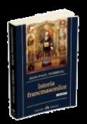Istoria francmasonilor de Jean-Paul Dubreuil  -Carti bune de citit