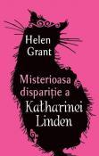 Misterioasa disparitie a Katharinei Linden de Helen Grant  - Recenzii carti bune