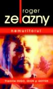 Nemuritorul de Roger Zelazny  -Carti bune de citit