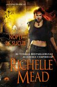 Nopti de sucub (seria Georgina Kincaid 2) de Richelle Mead  -Carti bune de citit