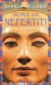 Ochiul lui Nefertiti (seria Furtuni pe Nil 1) de Gerald Messadie  -Carti bune de citit