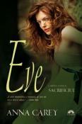 Sacrificiul ( Eve 2 ) de Anna Carey  -Carti bune de citit
