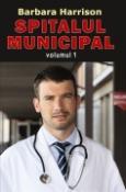 Spitalul Municipal vol.1, 2 de Barbara Harrison  -Carti bune de citit