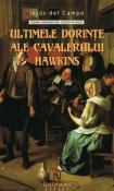 Ultimele dorinte ale cavalerului Hawkins de Jesus del Campo  -Carti bune de citit