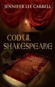 Codul Shakespeare de Jennifer Lee Carrell  -Carti bune de citit