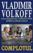 Complotul de Vladimir Volkoff  -Carti bune de citit