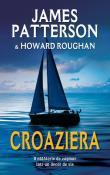 Croaziera de James Patterson & Howard Roughan  -Carti bune de citit