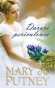 Daruri periculoase de Mary Jo Putney  -Carti bune de citit