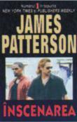 Inscenarea de James Patterson  -Carti bune de citit
