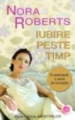 Iubire peste timp (seria Hanul amintirilor) de Nora Roberts  -Carti bune de citit