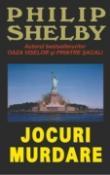 Jocuri murdare de Philip Shelby  -Carti bune de citit