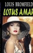 Lotus amar de Louis Bromfield  -Carti bune de citit