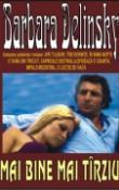 Mai bine mai tarziu de Barbara Delinsky  -Carti bune de citit