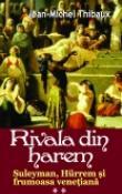 Rivala din harem 2 vol. de Jean-Michel Thibaux  -Carti bune de citit