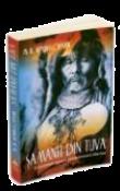 Samanii din Tuva. O cercetare asupra samanismului siberian de M.B. Kenin - Lopsan  -Carti bune de citit