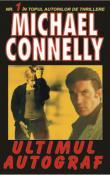 Ultimul autograf de Michael Connelly  -Carti bune de citit
