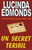 Un secret teribil de Lucinda Edmonds  -Carti bune de citit