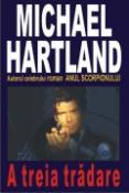 A treia tradare de Michael Hartland  -Carti bune de citit