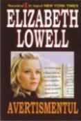 Avertismentul de Elizabeth Lowell  -Carti bune de citit