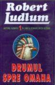 Drumul spre Omaha de Robert Ludlum  -Carti bune de citit