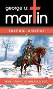 Festinul Ciorilor - seria Cantec de Gheata si Foc 4 de George R. R. Martin  -Carti bune de citit