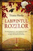 Labirintul rozelor de Titania Hardie  - Recenzii carti bune