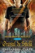 Orasul de Sticla (seria Instrumente Mortale 3) de Cassandra Clare  -Carti bune de citit