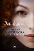 Reuniunea (seria Jurnalele Vampirilor 4) de L. J. Smith  -Carti bune de citit