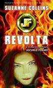 Revolta - seria Jocurile Foamei 3 de Suzanne Collins  -Carti bune de citit