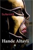 Suferinta de Hande Altayli  -Carti bune de citit