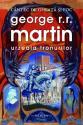 Urzeala Tronurilor - seria Cantec de Gheata si Foc 1 de George R. R. Martin  -Carti bune de citit